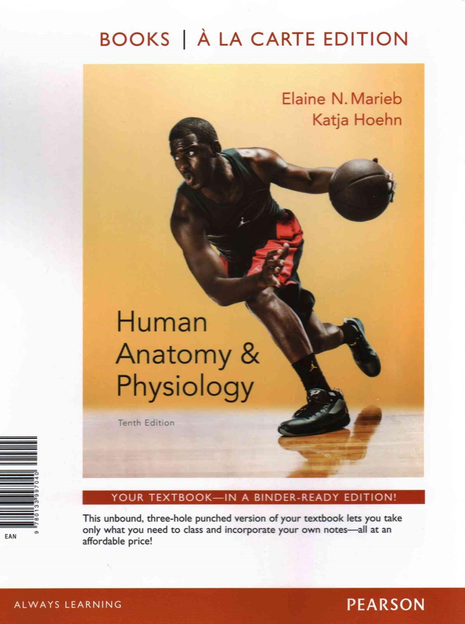 Human Anatomy and Physiology, Books a la Carte Edition, Modified MasteringA&P with Pearson EText an
