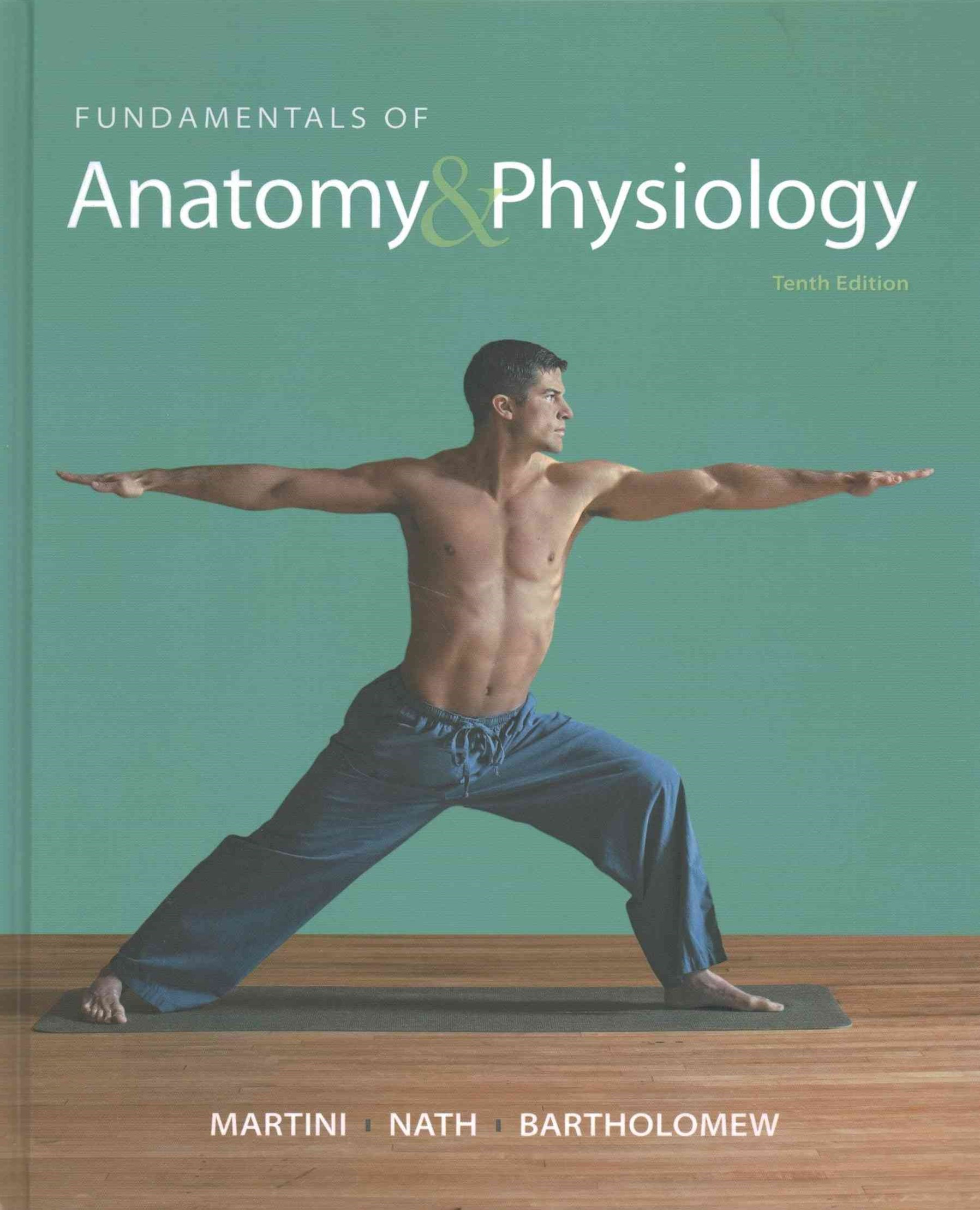 Fundamentals of Anatomy and Physiology; MasteringA&P with Pearson EText -- ValuePack Access Card; H