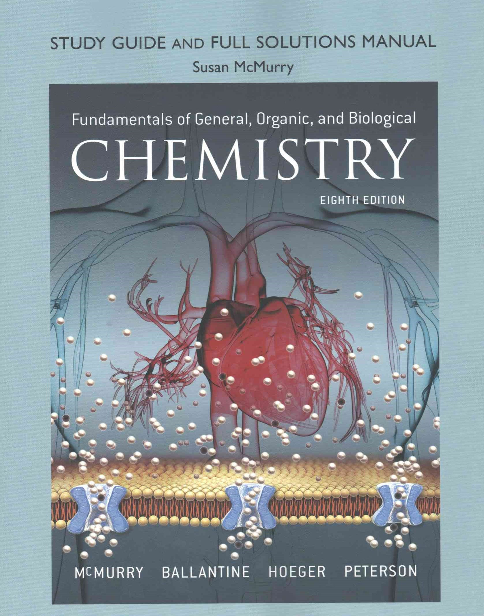 Study Guide and Full Solutions Manual for Fundamentals of General, Organic, and Biological Chemistr