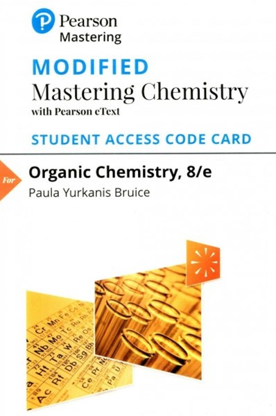 Modified MasteringChemistry with Pearson EText -- Standalone Access Card -- for Organic Chemistry