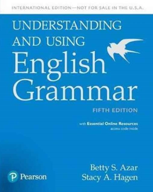 Understanding and Using English Grammar, SB with Essential Online Resources