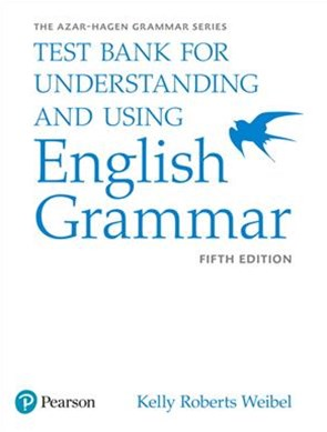 Understanding and Using English Grammar, Test Bank