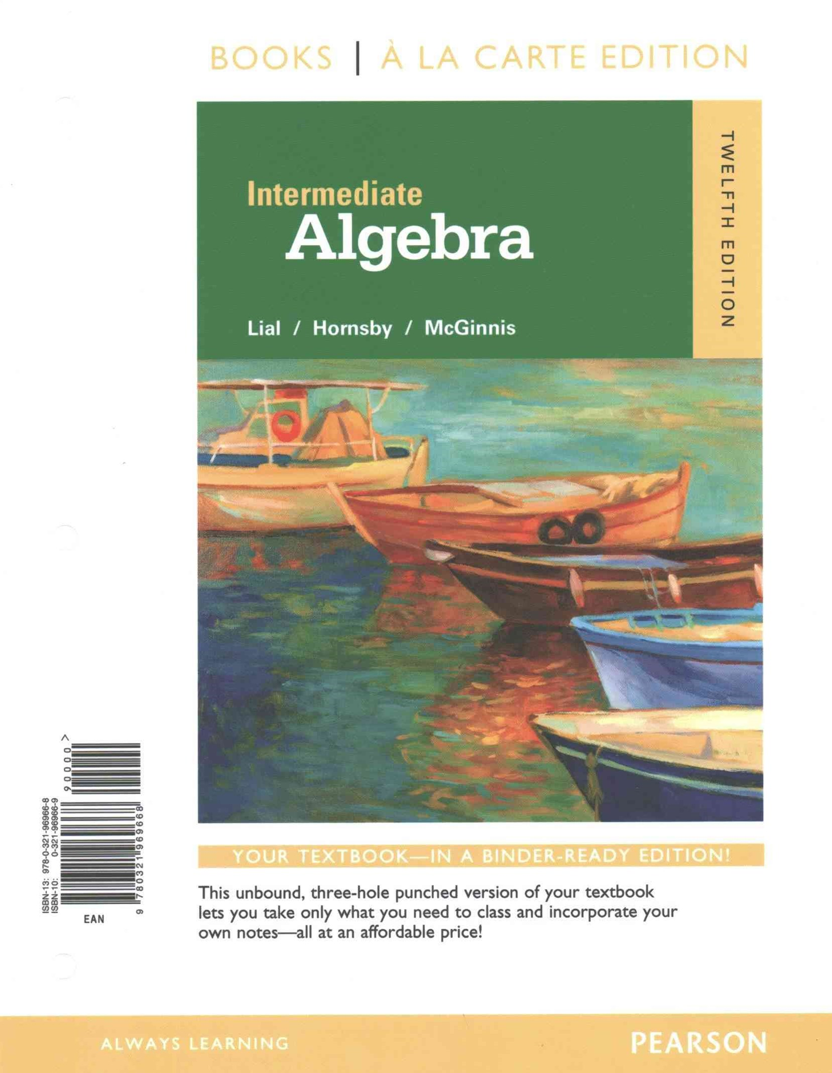 Intermediate Algebra a la Carte with Integrated Review Worksheets Plus MyMathLab -- Access Card Pac