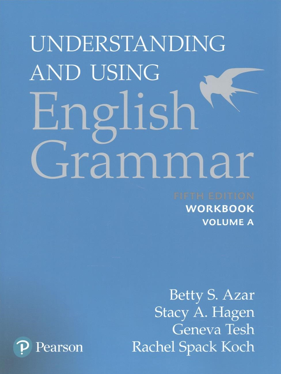 Understanding and Using English Grammar, Workbook Split A
