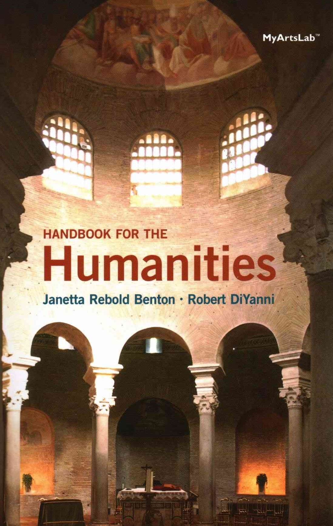 A Handbook for the Humanities; NEW MyArtsLab with Pearson EText -- Valuepack Access Card; Beginner'