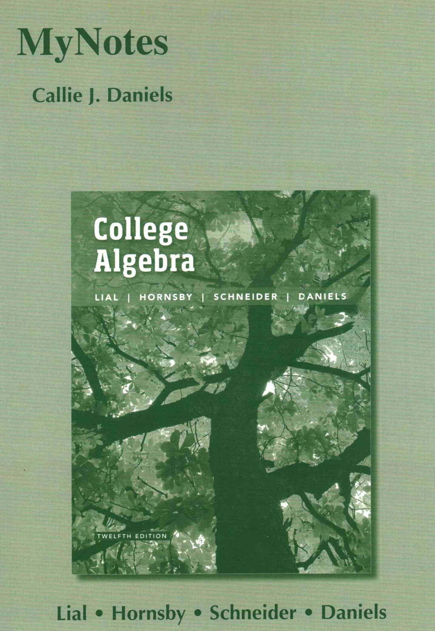 Mynotes for College Algebra Plus Mymathlab -- Access Card Package