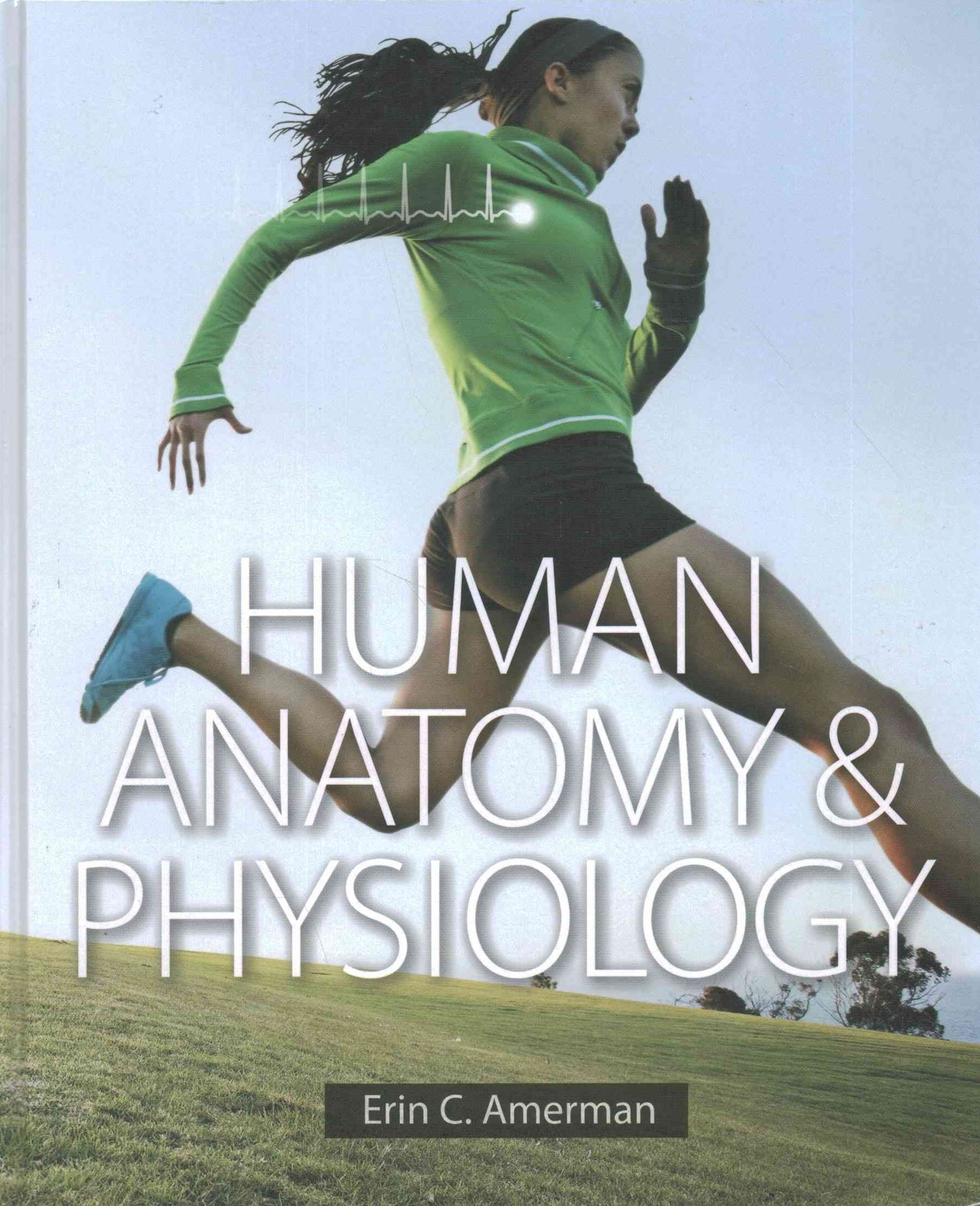 Human Anatatomy and Physiology