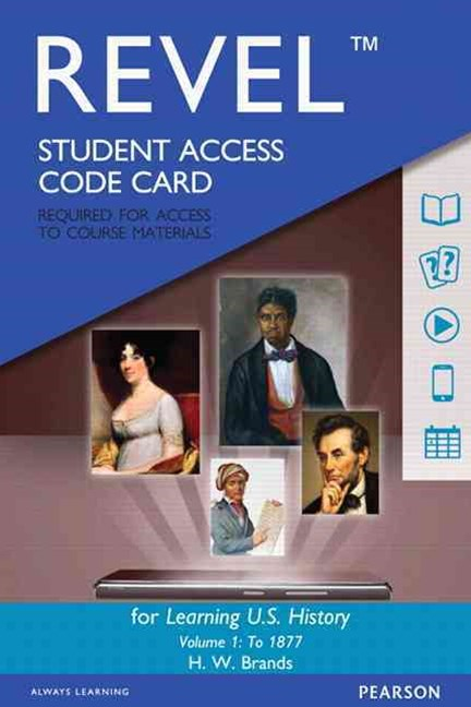 REVEL for Learning U. S. History, Semester 1 -- Access Card
