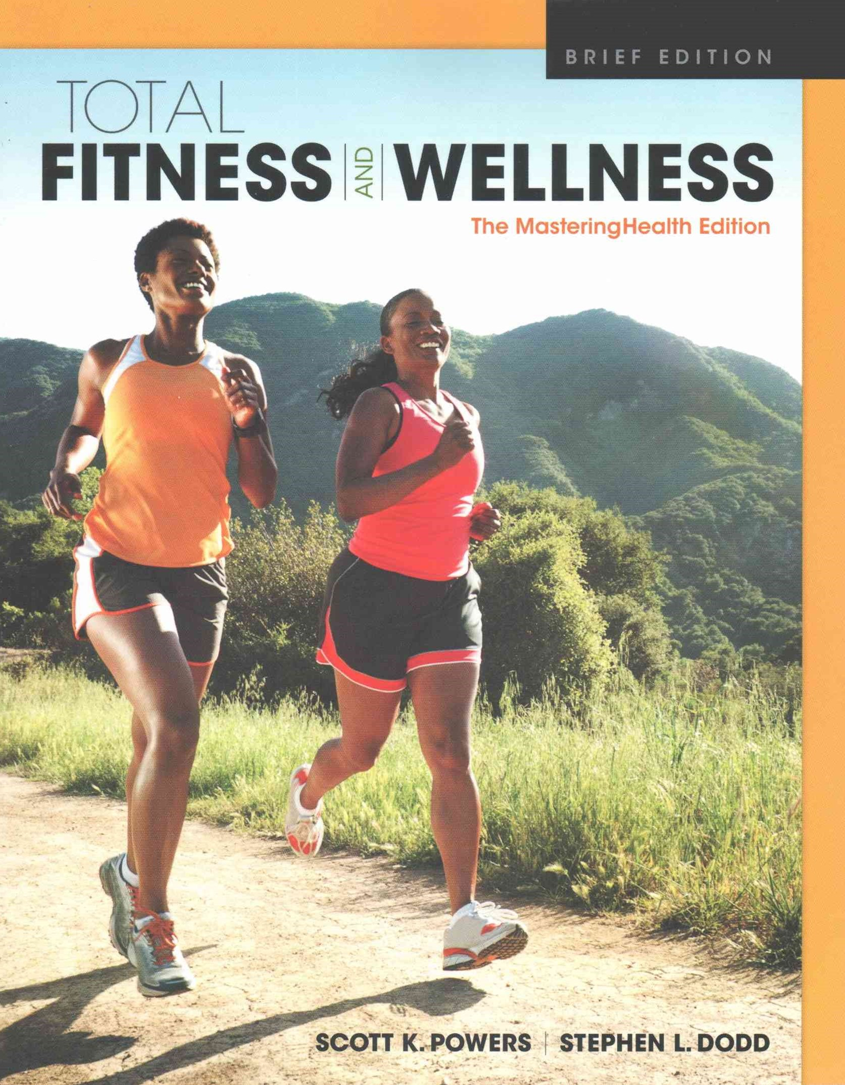 Total Fitness and Wellness, the MasteringHealth Edition, Brief Edition Plus MasteringHealth with EText -- Access Card Package