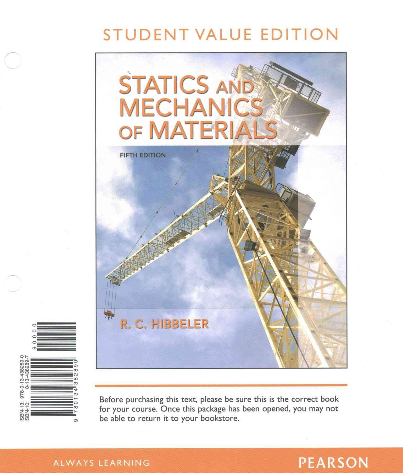 Statics and Mechanics of Materials, Student Value Edition
