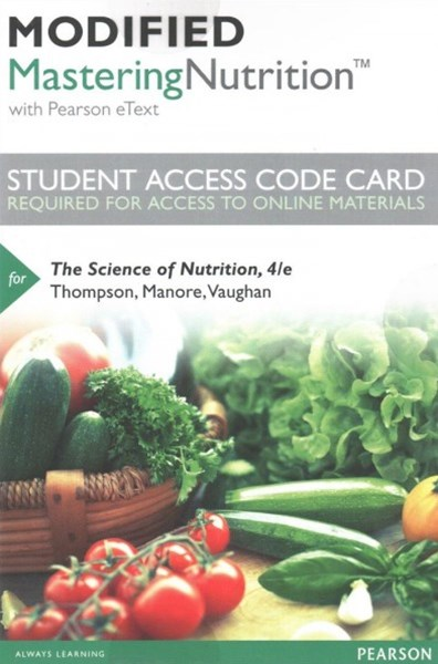 Modified Masteringnutrition with Mydietanalysis with Pearson Etext -- Standalone Access Code -- for