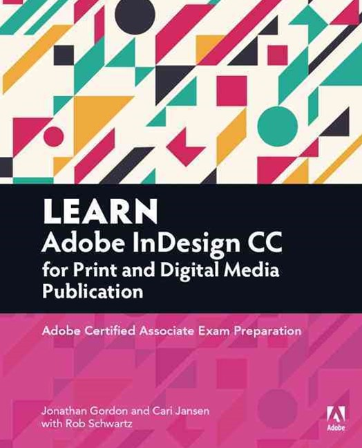 Learn Adobe InDesign CC for Print and Media Publication