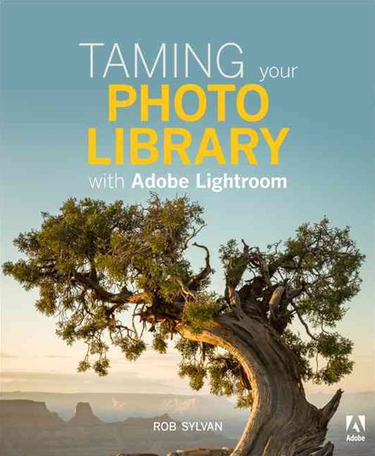 Taming Your Photo Library with Lightroom