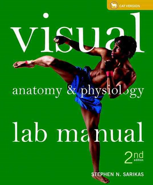 Visual Anatomy & Physiology Lab Manual, Cat Version