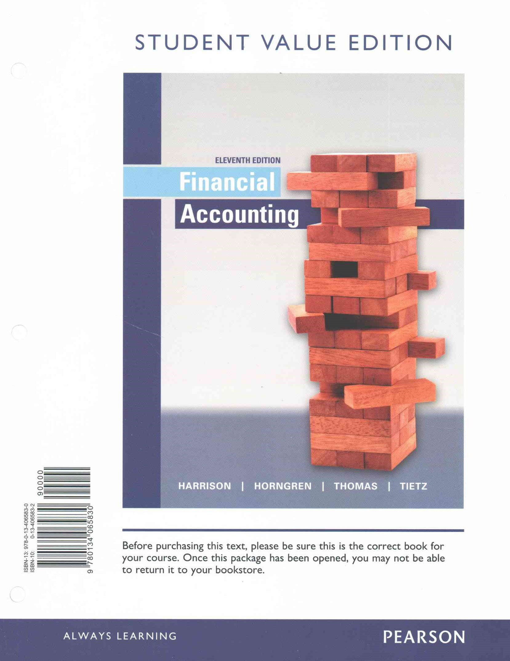 Financial Accounting, Student Value Edition Plus MyAccountingLab with Pearson EText -- Access Card