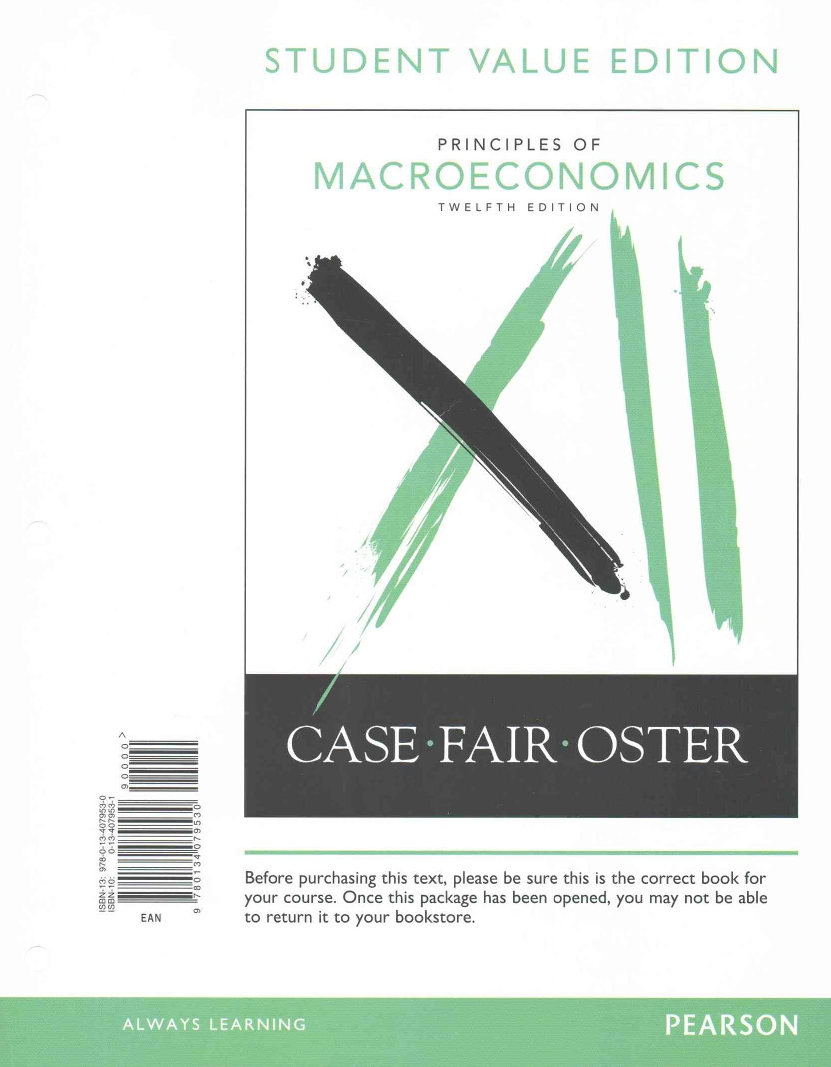 Principles of Macroeconomics, Student Value Edition Plus MyEconLab with Pearson EText -- Access Car