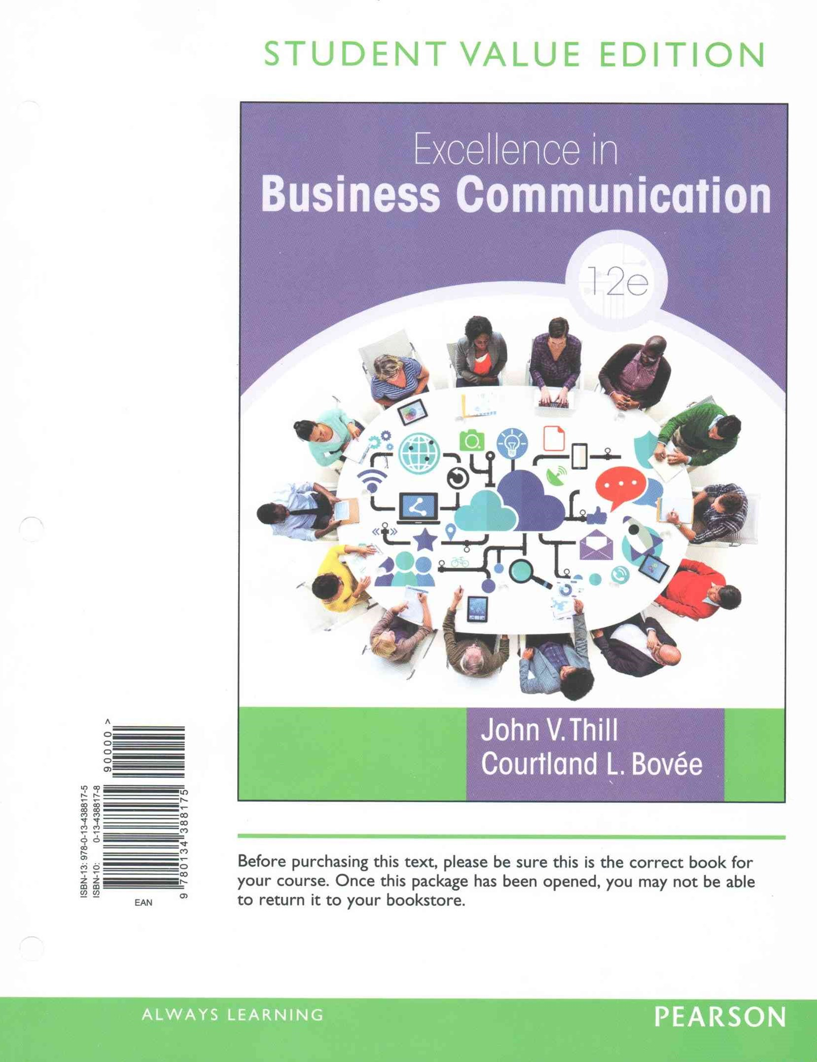 Excellence in Business Communication, Student Value Edition Plus MyBCommLab with Pearson EText -- Access Card Package