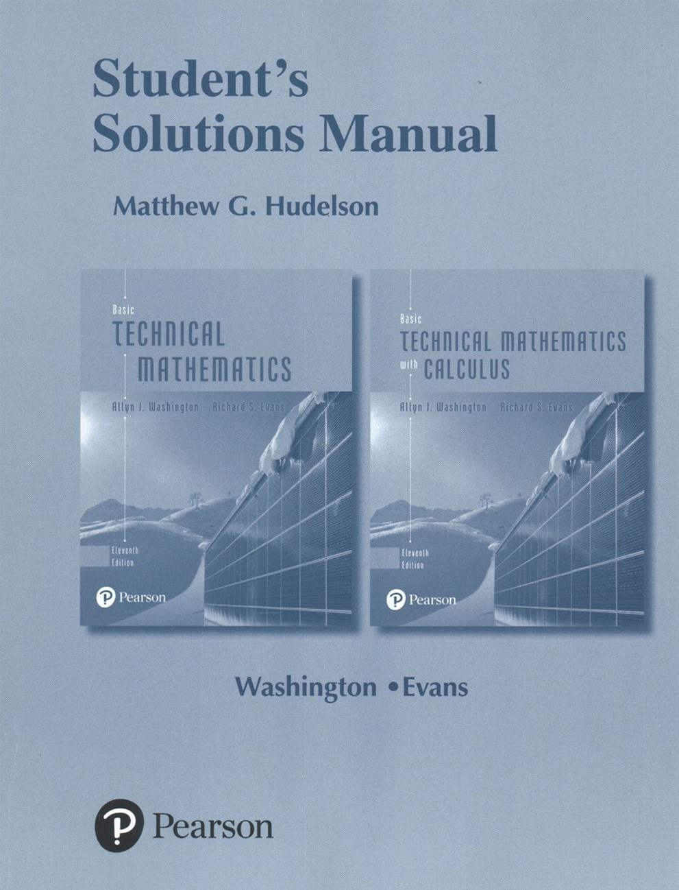 Student Solutions Manual for Basic Technical Mathematics and Basic Technical Mathematics with Calculus