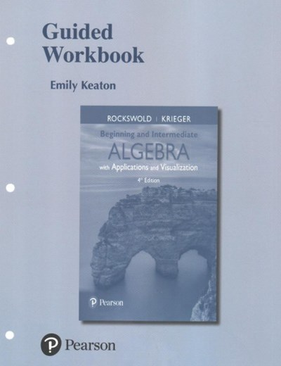 Beginning and Intermediate Algebra With Applications & Visualization + Mymathlab