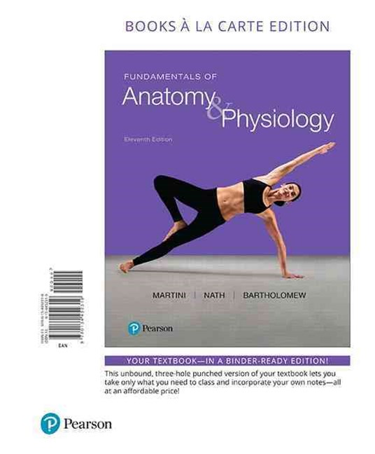 Fundamentals of Anatomy and Physiology, Books a la Carte Edition