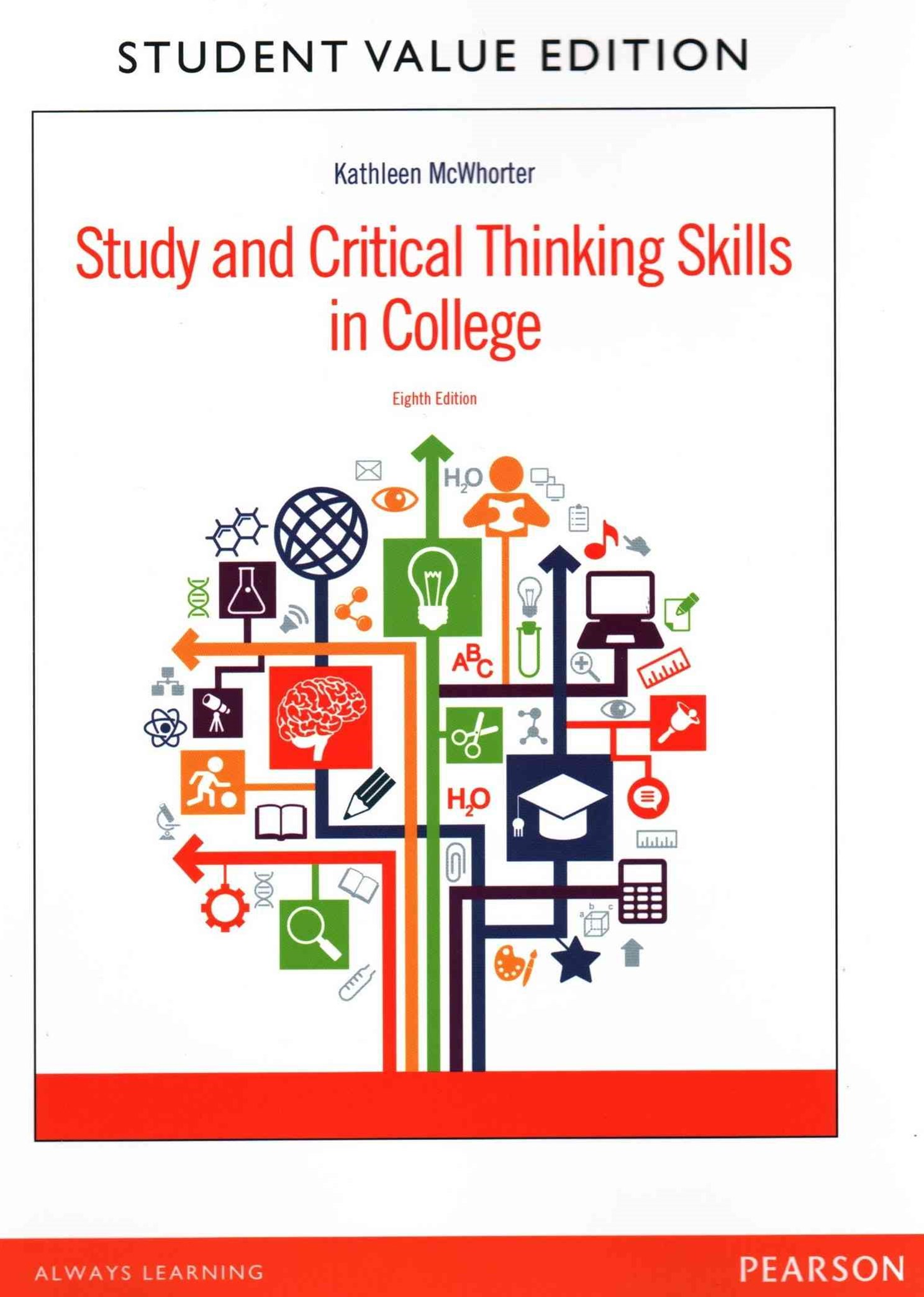 Study and Critical Thinking Skills in College, Student Value Edition Plus MyStudentSuccessLab--Acce