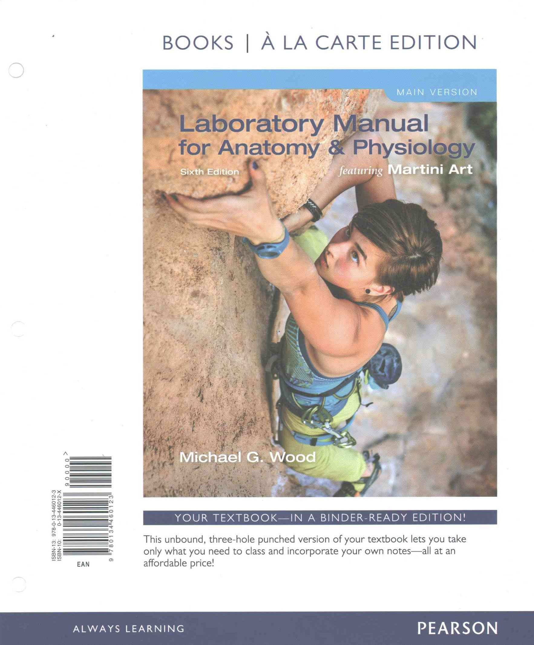 Laboratory Manual for Anatomy and Physiology Featuring Martini Art, Main Version, Books a la Carte