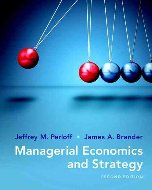 Managerial Economics and Strategy Plus MyEconLab with Pearson EText -- Access Card Package