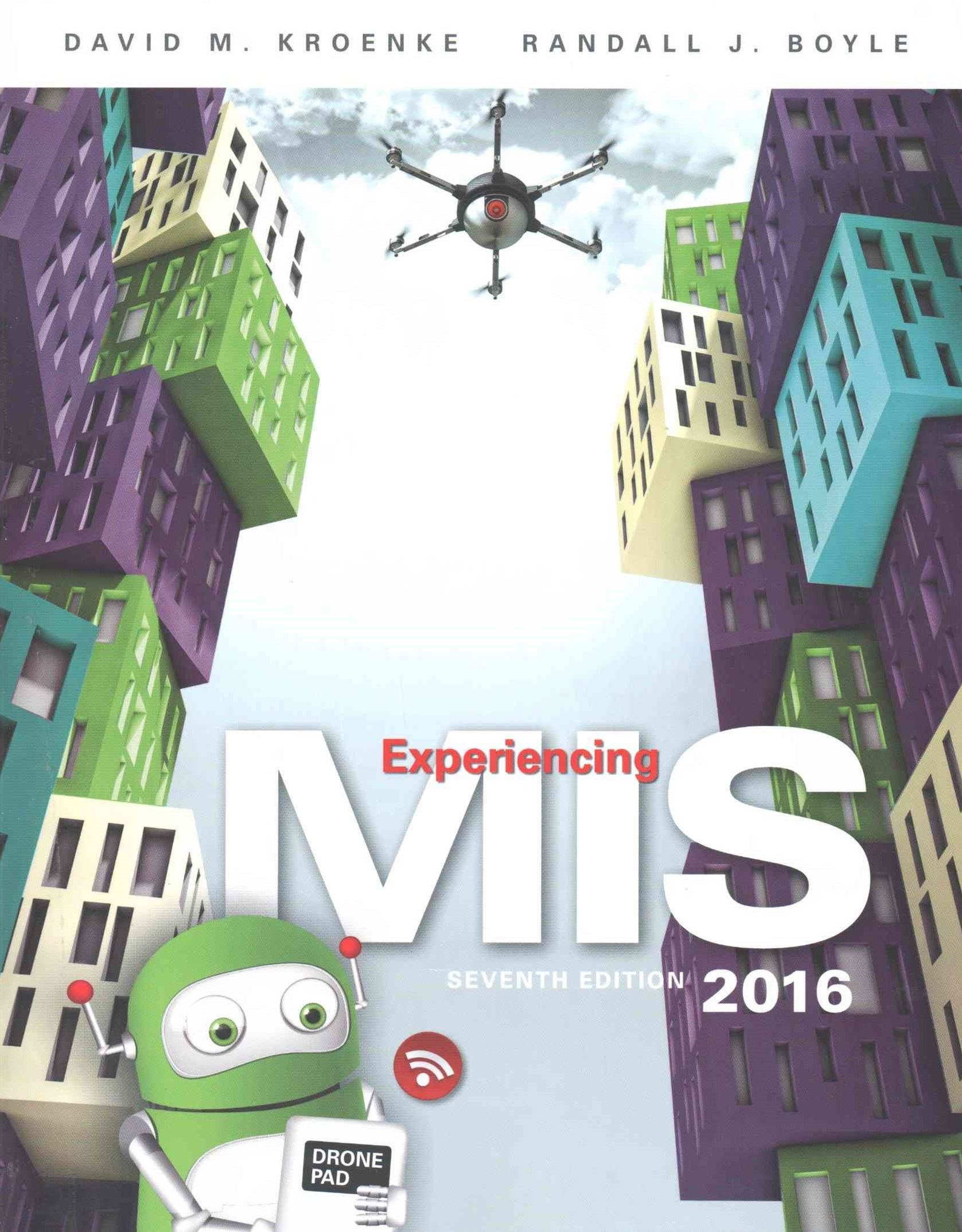 Experiencing MIS Plus MyMISLab with Pearson EText -- Access Card Package