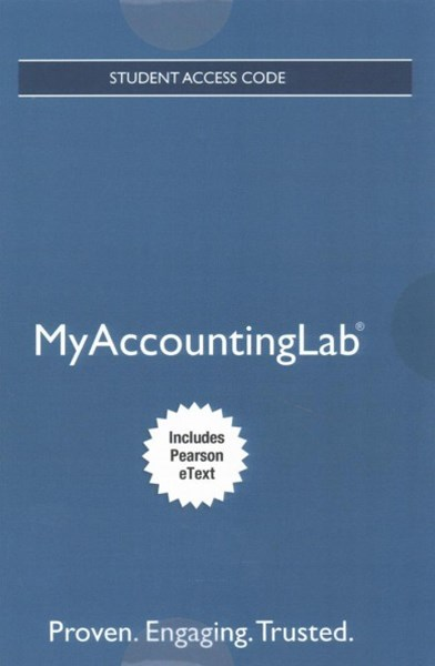 MyAccountingLab with Pearson EText -- Access Card -- for Horngren's Cost Accounting