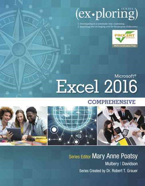 Exploring Microsoft Office Excel 2016 Comprehensive