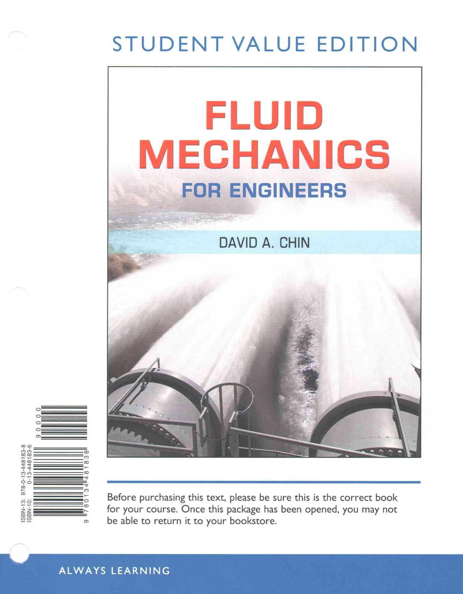 Fluid Mechanics for Engineers, Student Value Edition