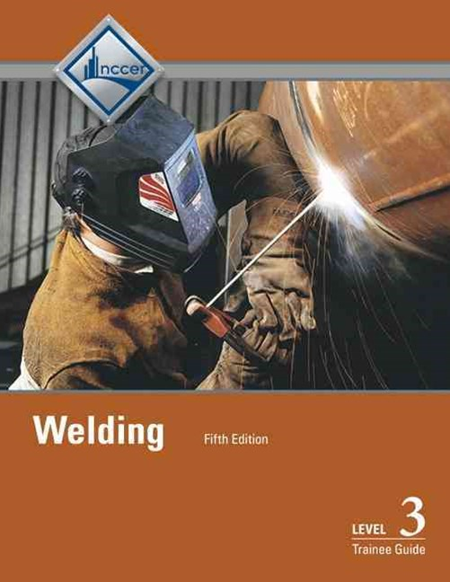 Welding Level 3 Trainee Guide