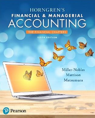 Horngren's Financial and Managerial Accounting, the Financial Chapters