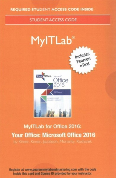 MyITLab with Pearson EText -- Access Card -- for Your Office