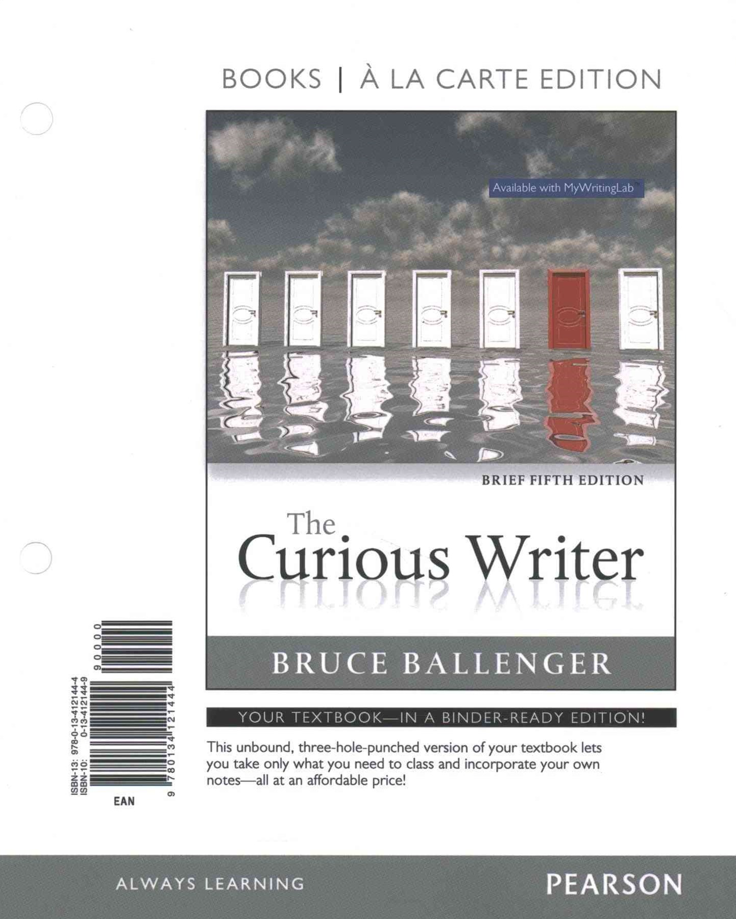 The Curious Writer, Brief, Books a la Carte Plus REVEL -- Access Card Package