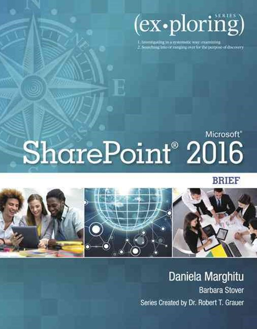 Exploring Microsoft SharePoint for Office 2016 Brief