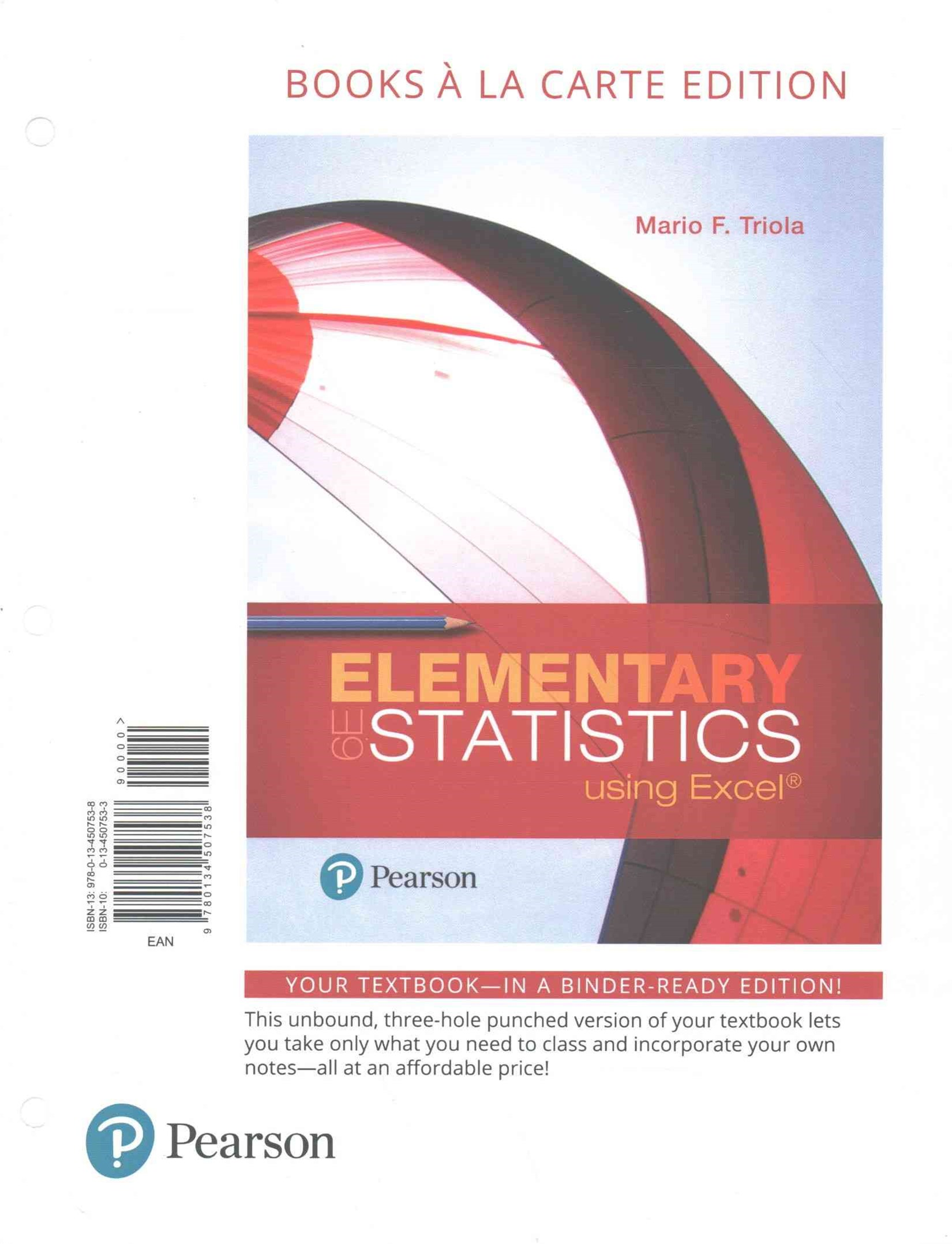 Elementary Statistics Using Excel, Books a la Carte Edition