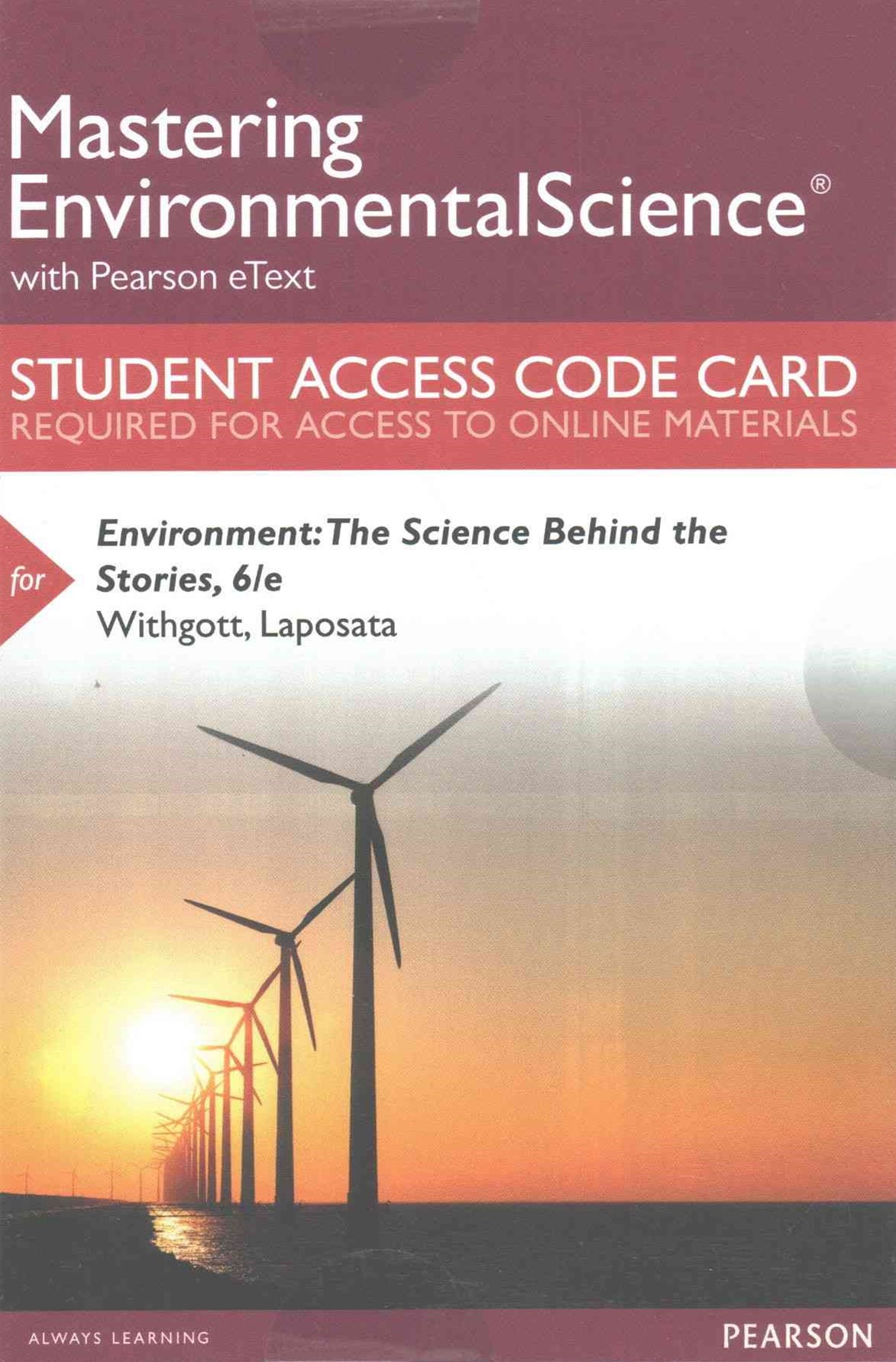 MasteringEnvironmentalScience with Pearson EText -- Standalone Access Card -- for Environment