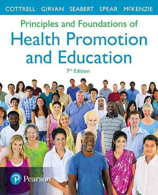 Principles and Foundations of Health Promotion and Education