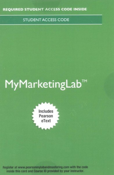 Principles of Marketing Mymarketinglab With Pearson Etext Access Card