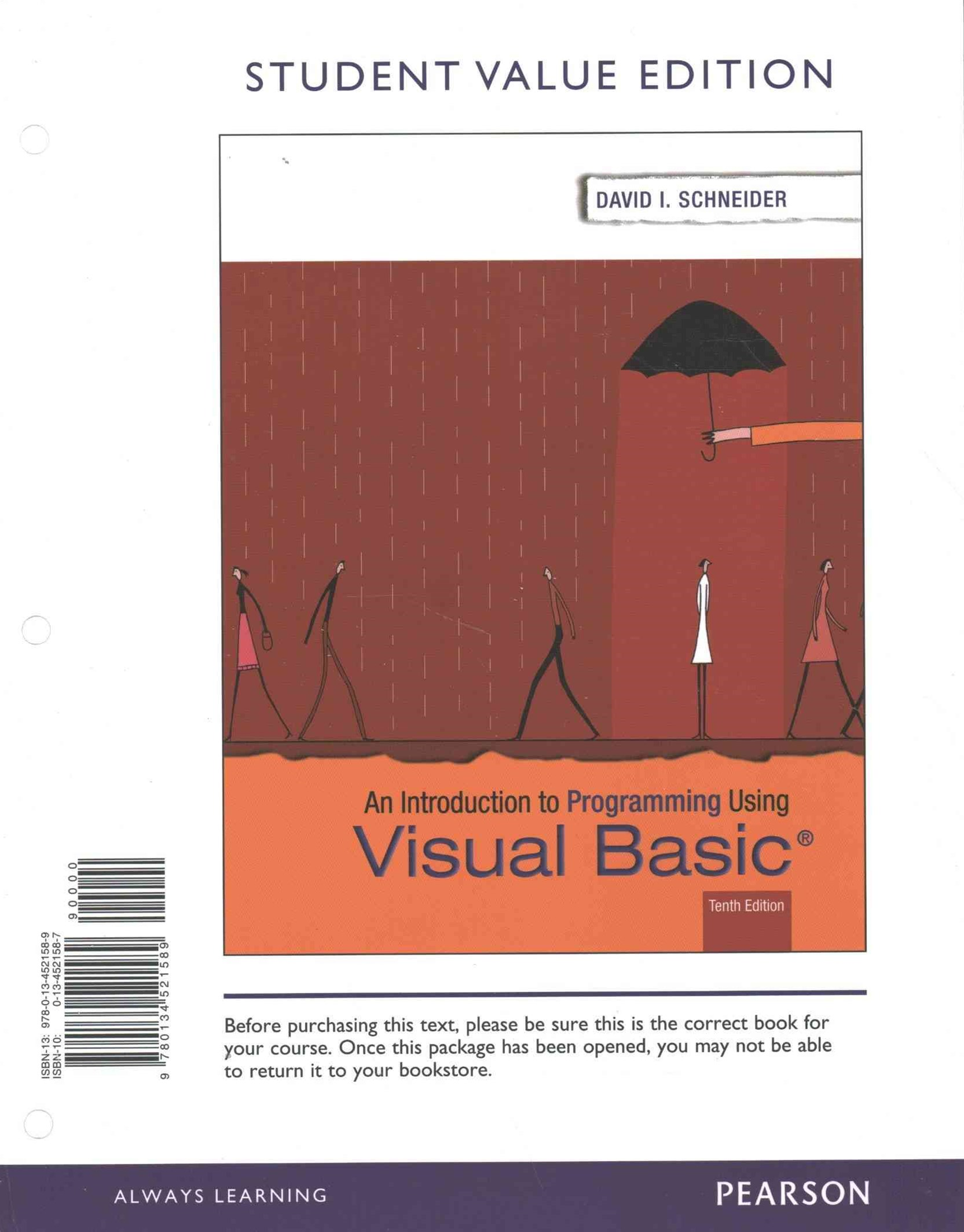 Introduction to Programming Using Visual Basic, Student Value Edition