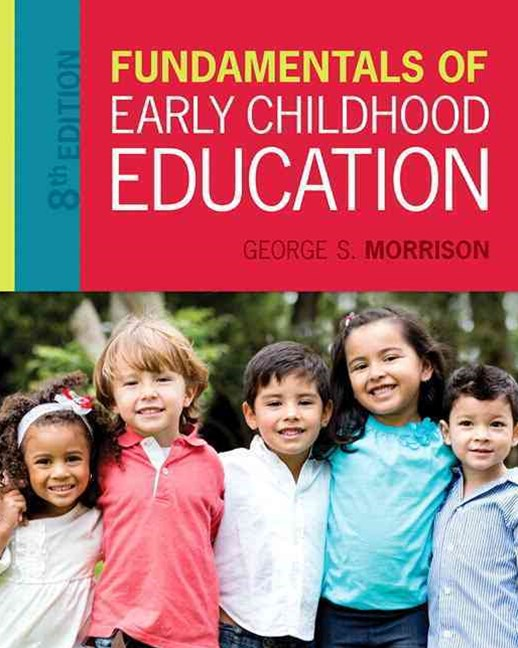 Fundamentals of Early Childhood Education with Enhanced Pearson EText with Video Analysis Tool -- A