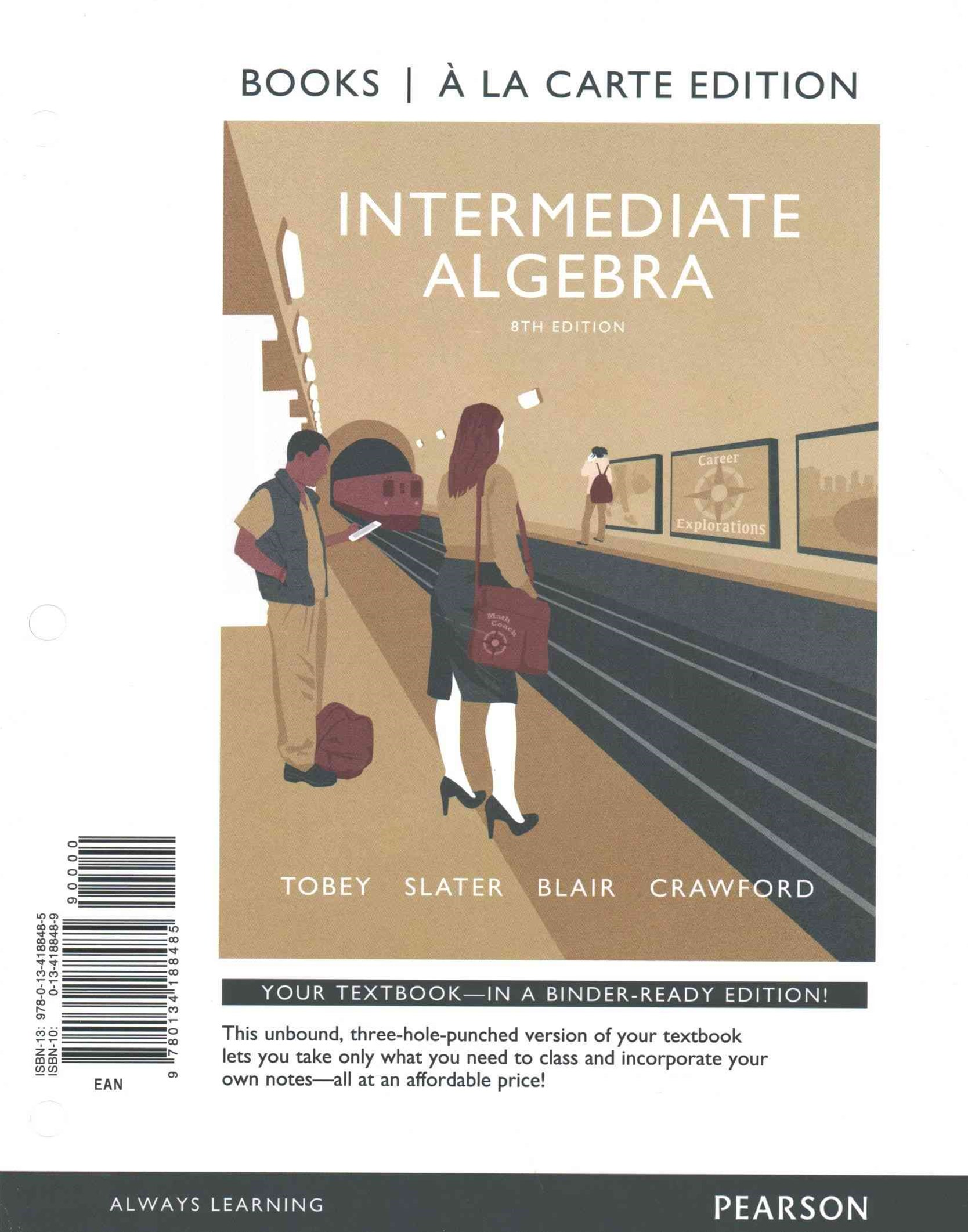 Intermediate Algebra with Integrated Review Books a la Carte Edition PLUS MyMathLab PLUS Wkshts