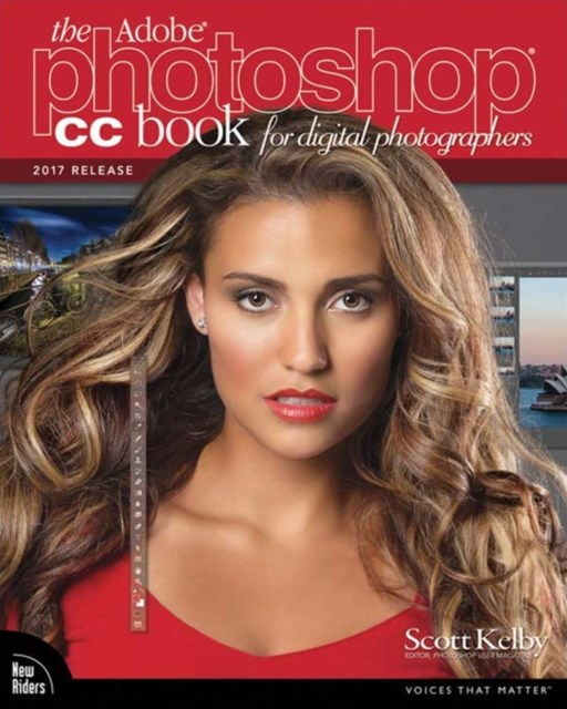 Adobe Photoshop CC Book for Digital Photographers (2017 release)