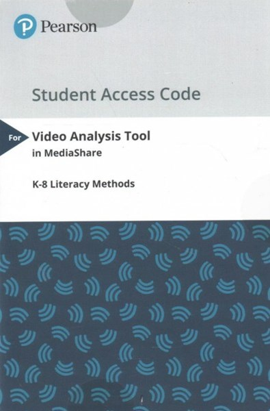 K-8 Literacy Methods Video Analysis Tool in Mediashare Access Code