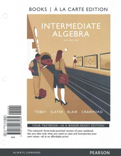 Intermediate Algebra Books a la Carte Edition PLUS MyMathLab