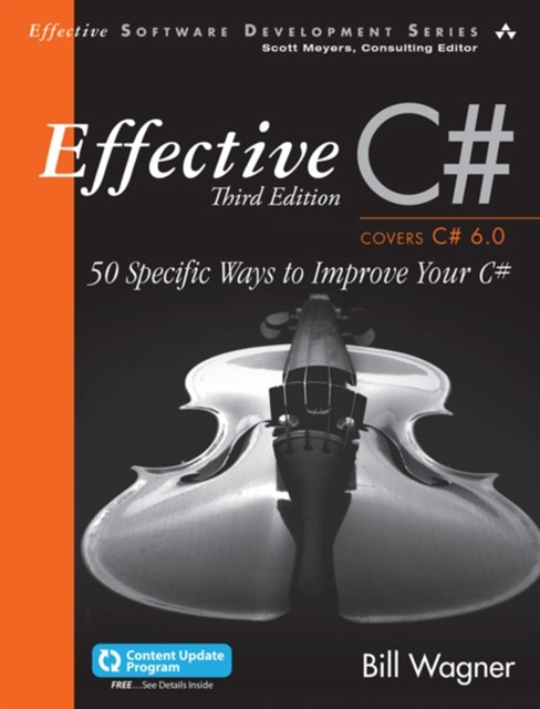 (ebook) Effective C# (Covers C# 6.0), (includes Content Update Program)