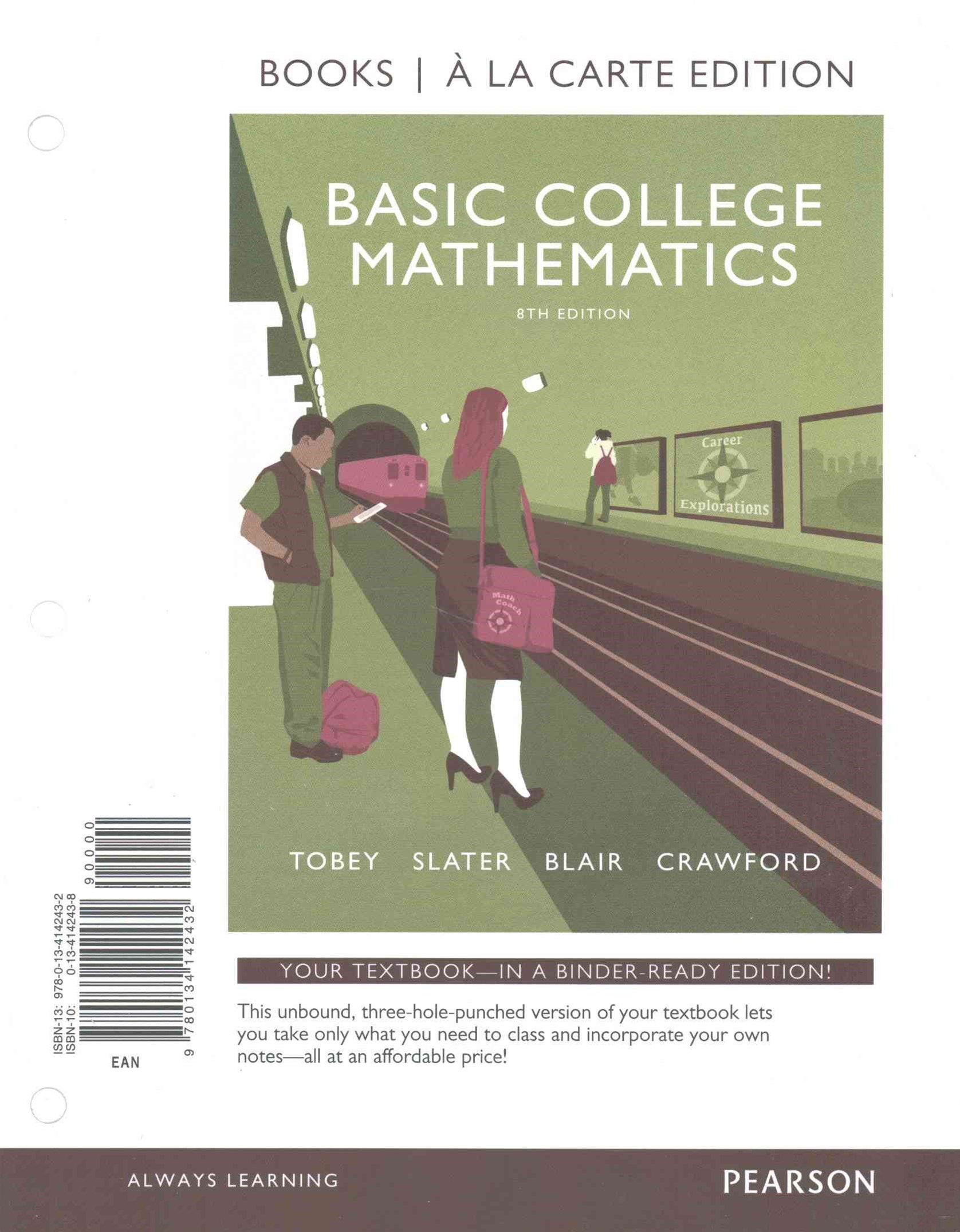 Basic College Mathematics, Books a la Carte Edition PLUS MyMathLab