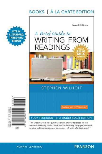 A Brief Guide to Writing from Readings, Books a la Carte Edition, MLA Update Edition