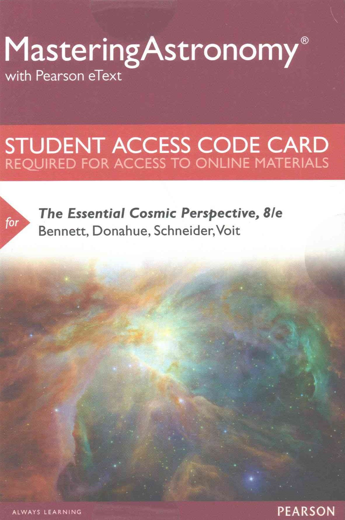 The MasteringAstronomy with Pearson EText -- Standalone Access Card -- for Essential Cosmic Perspec